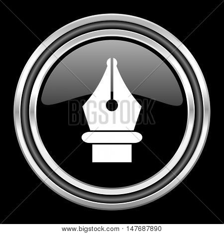 pen silver chrome metallic round web icon on black background