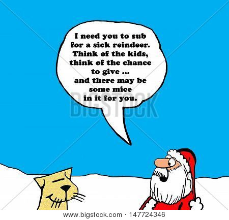 Color Christmas illustration of Santa Claus asking a cat to sub for a reindeer.
