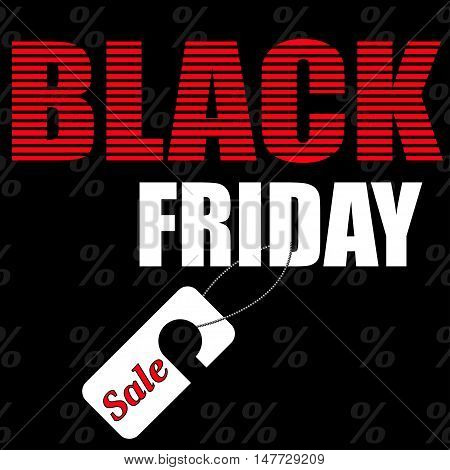 Black Friday sale inscription design template. Black Friday banner. Black Friday sales tag. Vector illustration.