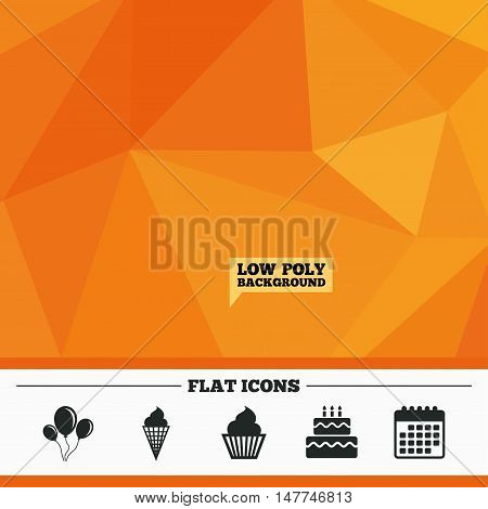 Triangular low poly orange background. Birthday party icons. Cake with ice cream signs. Air balloons with rope symbol. Calendar flat icon. Vector