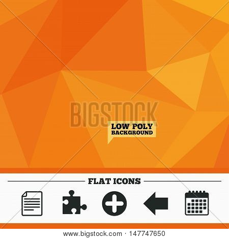 Triangular low poly orange background. Plus add circle and puzzle piece icons. Document file and back arrow sign symbols. Calendar flat icon. Vector