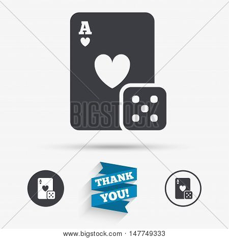 Casino sign icon. Playing card with dice symbol. Flat icons. Buttons with icons. Thank you ribbon. Vector