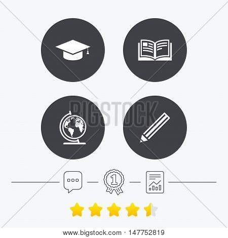 Pencil and open book icons. Graduation cap and geography globe symbols. Education learn signs. Chat, award medal and report linear icons. Star vote ranking. Vector