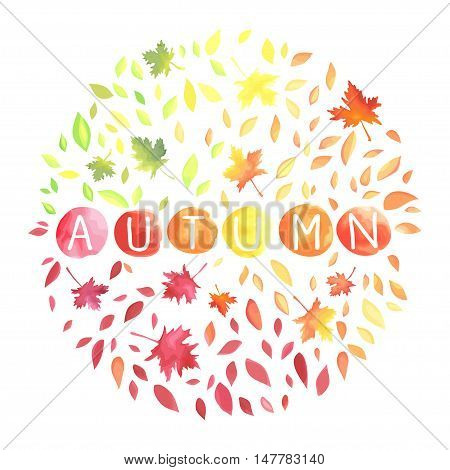 Autumn illustration with motley leaves in a circle shape. Watercolor imitation in vector. Each object is separately.