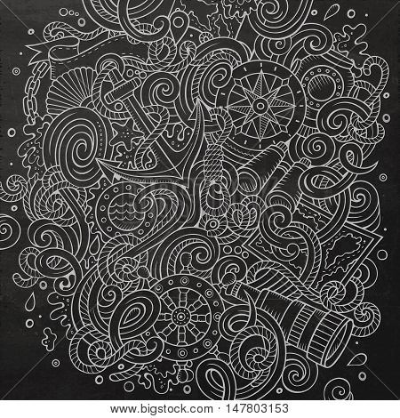 Cartoon cute doodles hand drawn nautical illustration. Line art detailed, with lots of objects background. Funny vector artwork. Chalkboard picture with marine theme items