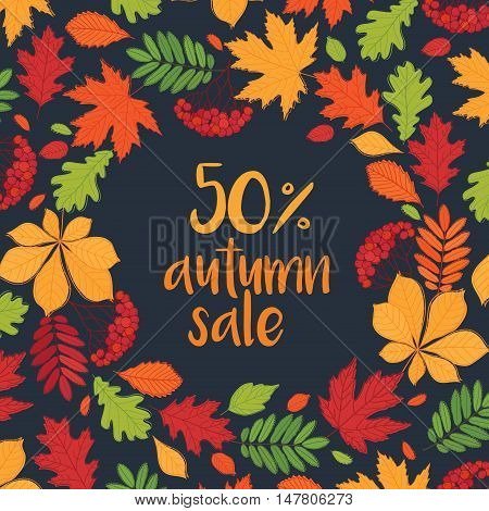 Autumn sale. Up to 50% off. Fall of the leaves. Background with wreath of autumn leaves. Sketch, doodles, design elements. Vector.