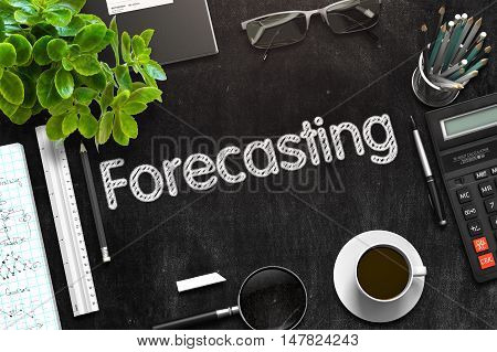 Forecasting - Black Chalkboard with Hand Drawn Text and Stationery. Top View. 3d Rendering. Toned Illustration.