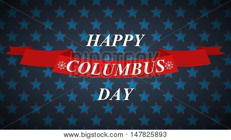 Columbus day background with stars and ribbon. Vector illustration.