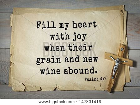 TOP-1000.  Bible verses from Psalms.Fill my heart with joy when their grain and new wine abound.