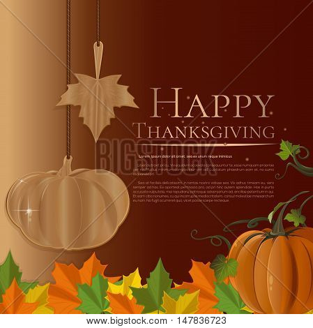 Autumn background for Thanksgiving Day. Autumn card with maple leaves pumpkin and inscription - Happy Thanksgiving. Vector illustration