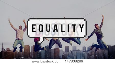 Equality Moral Fair Rights Respect Concept