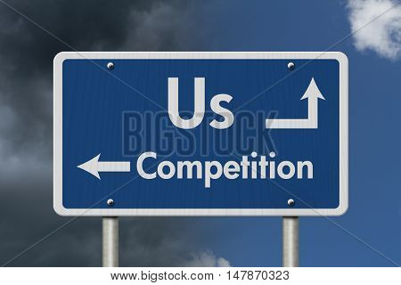 Difference between us and the competition Blue Road Sign with text Us and Competition with bright and stormy sky background, 3D Illustration