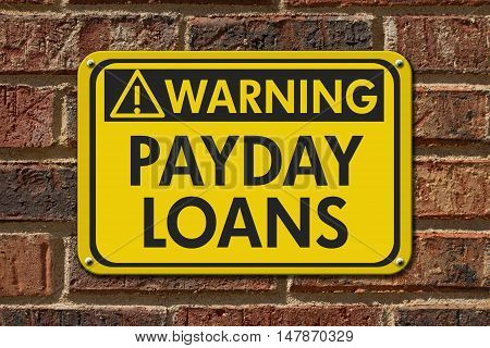Payday Loans Warning Sign A yellow warning hanging sign with text Payday Loans on a brick building, 3D Illustration