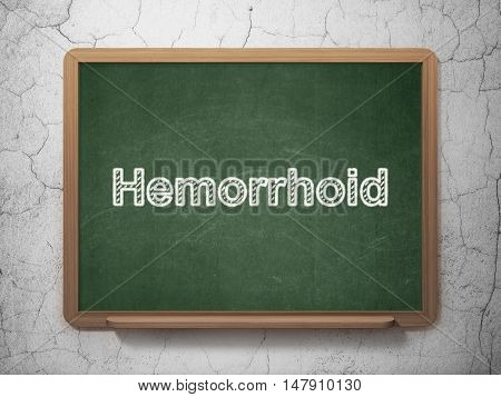 Health concept: text Hemorrhoid on Green chalkboard on grunge wall background, 3D rendering