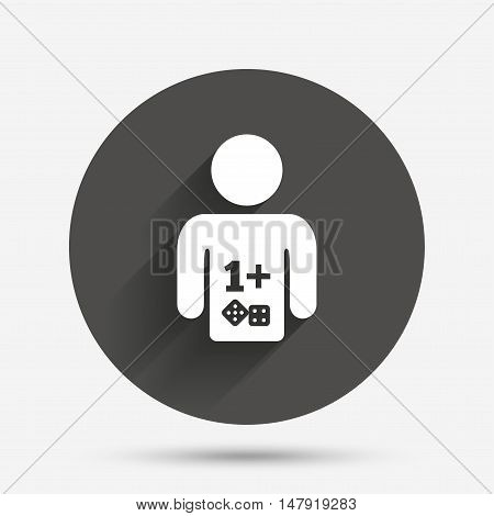 Board games sign icon. One plus players symbol. Dice sign. Circle flat button with shadow. Vector