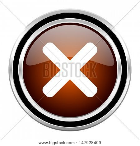 cancel round circle glossy metallic chrome web icon isolated on white background