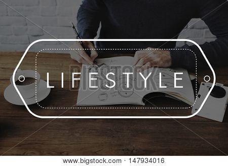 Lifestyle Habits Behavior Style Way of Life Concept