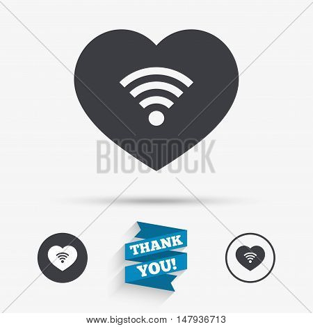 Love Wifi sign. Wi-fi symbol. Wireless Network icon. Wifi zone. Flat icons. Buttons with icons. Thank you ribbon. Vector