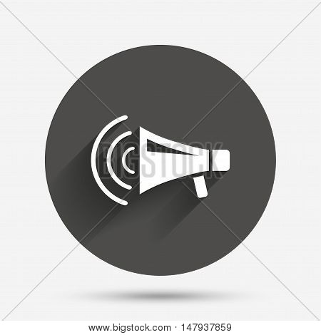 Megaphone sign icon. Loudspeaker strike symbol. Circle flat button with shadow. Vector