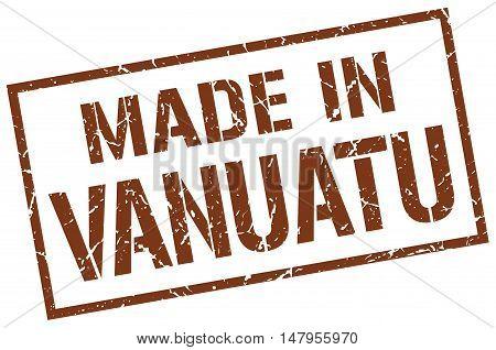 made in Vanuatu. Stamp. Square grunge sign