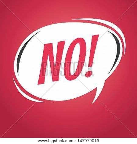 No! cartoon speech bubble red background. vector illustration