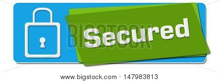 Secured text with related symbol written over green blue background.