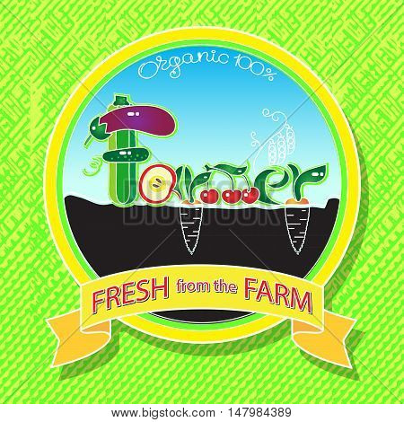 Vector illustration with organic farm logo concept. Organic food emblem, sticker, badge natural fruits and vegetables.  Fresh healthy eating background.