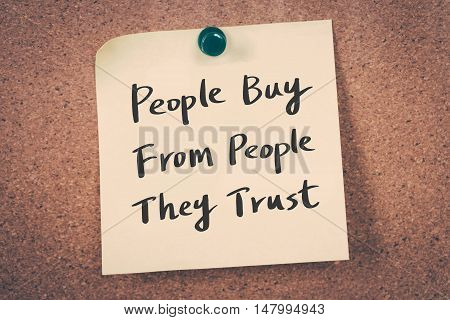 People buy from people they trust. Note pin on the bulletin board
