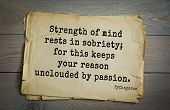 TOP-25. Pythagoras (Greek philosopher, mathematician and mystic) quote.Strength of mind rests in so poster
