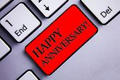 Word Writing Text Happy Anniversary Motivational Call. Business Concept For Annual Special Milestone poster