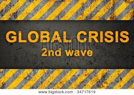 Grunge Black And Orange Pattern With Warning Text (global Crisis)