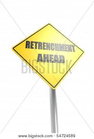 Retrenchment ahead