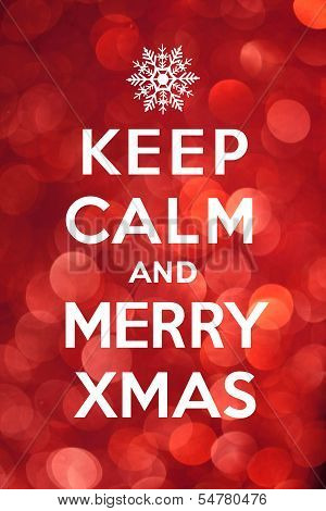 Keep Calm and Merry Xmas