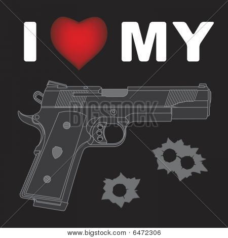 I Love My Gun