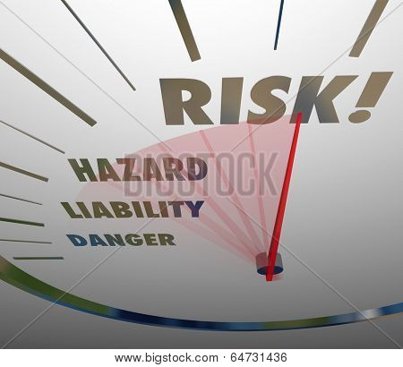 Risk, Hazard, Liability and Danger Words Speedometer Measure Level