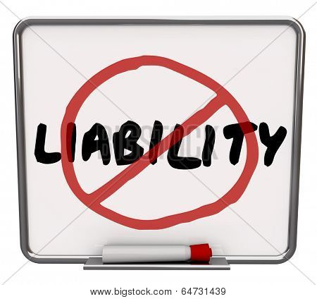 No Liability Word Symbol Reduce Risk Danger