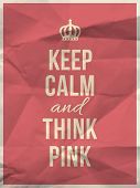 stock photo of calm  - Keep calm and and think pink quote on pink crumpled paper texture with frame - JPG