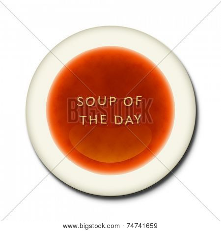 An alphabet soup with the words soup of the day