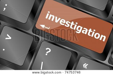 Investigation - Business Concept. Button On Modern Computer Keyboard