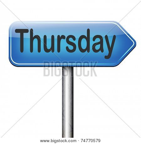 thursday road sign event calendar or meeting schedule