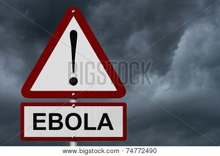 Ebola Caution Sign