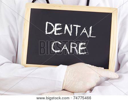 Doctor Shows Information: Dental Care