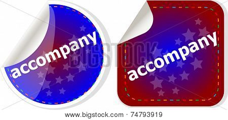 Accompany Stickers Set On White, Icon Button