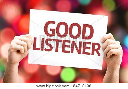 Good Listener card with colorful background with defocused lights