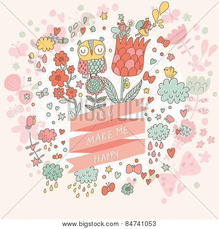You make me happy - sweet concept card in vector. Lovely Owl in flowers. Romantic background in cartoon style