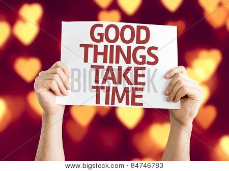 Good Things Take Time card with heart bokeh background