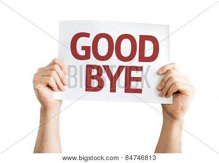 Goodbye card isolated on white background