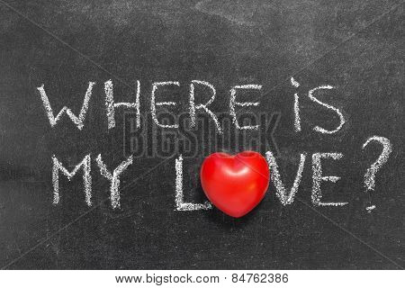 Where Is My Love