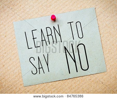 Learn To Say No Message