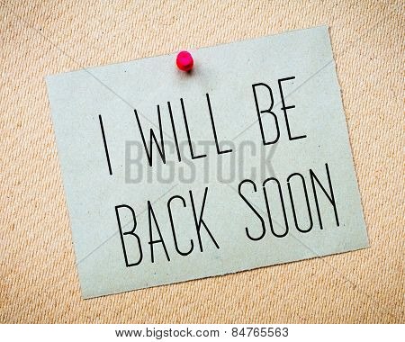 I Will Be Back Soon Message
